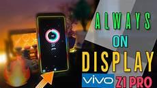 Border Light Notification Vivo Z1 Pro Always On Display In Display Fingerprint