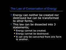 The Law Of Conservation Of Energy Law Of Conservation Of Energy