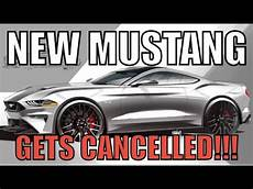 ford plans for 2020 ford cancels plans for new s650 mustang for 2020 and big