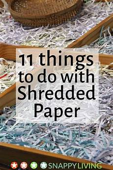 What To Do A Project On What To Do With Shredded Paper You Can T Recycle