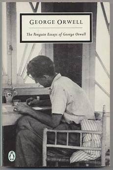 Orwell Essays The Early Days Of A Better Nation