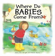 Where Do Babies Come From Where Do Babies Come From 1st Edition Rent 9780819883117