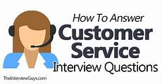 Interview Question And Answers For Customer Service How To Answer Customer Service Interview Questions