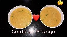 Caldo De Frango Light Caldo De Frango Cremoso Youtube