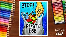 How To Make A Chart On Pollution How To Draw Stop Plastic Pollution Poster Chart Drawing