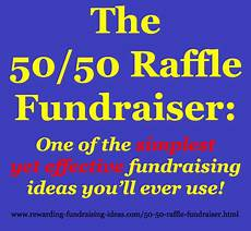 Raffle Ticket Fundraiser Ideas 50 50 Raffle Fundraiser The Easiest Fundraiser Ever