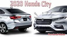 honda new 2020 the all new 2020 honda city in 2019