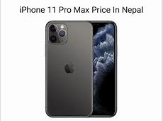 iPhone Price In Nepal 2020   iPhone 11, iPhone 11 Pro Max