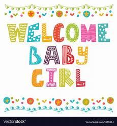Welcome Baby Girl Welcome Baby Girl Baby Girl Arrival Card Baby Girl