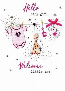 Welcome Baby Girl Hello Baby Girl Welcome Little One Irresistible Greeting