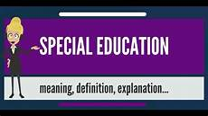 what is special education what does special education
