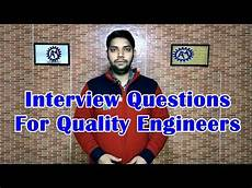 Interview Questions For Quality Engineer Interview Questions For Quality Engineers Fqa For