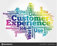Another Word For Customer Experience Cliente Experiencia Palabra Nube Fondo Concepto Negocios