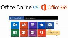 Microsot Office Online Microsoft Office Online Vs Office 365 What S The