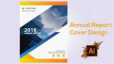 Annual Reports Cover Designs Annual Report Cover Design Adobe Illustrator Cs6