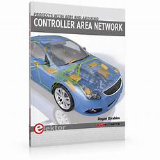 Controller Area Network Hardware Design Controller Area Network Projects With Arm And Arduino