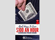 REAL Ways to Earn $100 an Hour Online