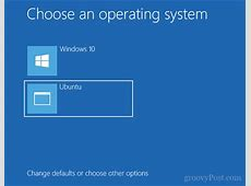 How to Dual Boot Windows 10 and Linux Starting with