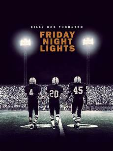 Friday Night Lights Original Movie Soundtrack Friday Night Lights Cast And Crew Tv Guide
