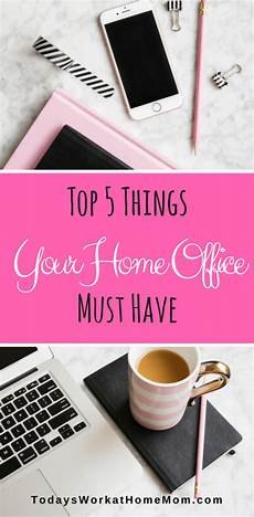 Must Home Items Top 5 List Of Must Items For Your Home Office
