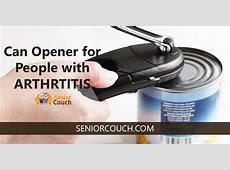 The Best Can Openers for Elderly With Arthritis (2019 Update)