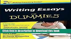Essays For Dummies Writing For Dummies College Homework Help And Online