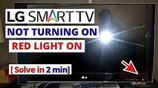 Samsung Tv Wont Turn On But Red Light Flashes How To Fix Lg Tv Not Turning On Red Light On Quick