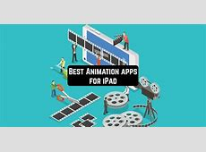 11 Best Animation apps for iPad   Free apps for Android