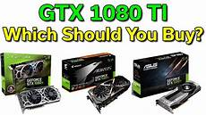 1080 Ti Comparison Chart Gtx 1080 Ti Which Card Should You Buy Comparison