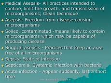 Medical Asepsis Asepsis