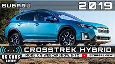 2019 Subaru Crosstrek Review Price And Release Date by 2019 Subaru Crosstrek Hybrid Review Release Date Specs