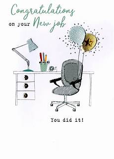 Congrats On New Job Card Congratulations On Your New Job Irresistible Greeting Card