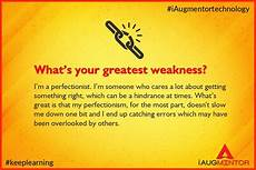 What Is Your Biggest Weakness Interview Question Interview Question What Is Your Greatest Weakness Get