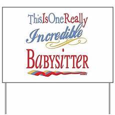 Babysitting Sign Incredible Babysitter Yard Sign By Littletuddler