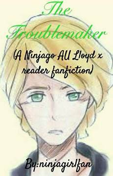 Ninjago Malvorlagen X Reader On Hold The Troublemaker A Ninjago Au Lloyd X Reader