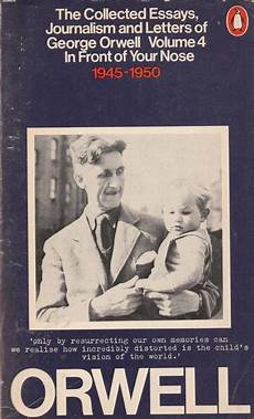 Orwell Essays Orwell The Collected Essays