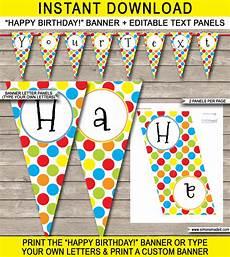 Colorful Happy Birthday Banner Polkadot Birthday Party Banner Template Happy Birthday
