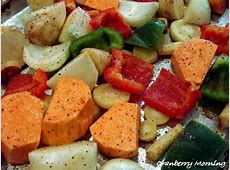 Cranberry Morning: Oven Roasted Vegetables for
