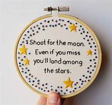 embroidery quotes embroidery shoot for the moon inspirational
