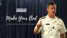 former us navy admiral william h mcraven says make your