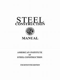 Steel Construction Manual 14th Edition Pdf Aisc Steel Construction Manual 14th Edition Part 1 Pdf