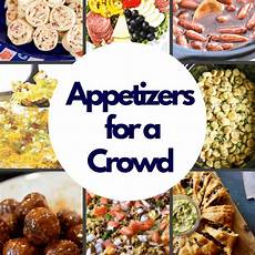 appetizers for a crowd the best appetizers for a crowd princess
