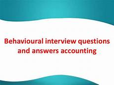 Accounting Interview Questions And Answers Behavioural Interview Questions And Answers Accounting Job