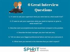 Questions To Ask In An Interviewee 6 Great Interview Questions To Ask 187 Spirit Hr