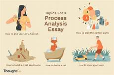 Process Analysis Essay Topics 50 Great Topics For A Process Analysis Essay