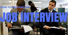 How To Prepare For A Job Fair How To Prepare For A Job Interview 17 Excellent Tips
