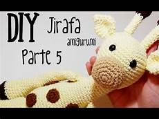 amigurumi paso a paso diy jirafa parte 5 amigurumi crochet ganchillo tutorial