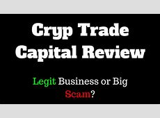 Is Cryp Trade Capital A SCAM?   Stay Safe Online