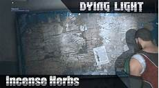 Dying Light Incense Herbs Video Dying Light Incense Herbs Coop 1080p 60hd Dying