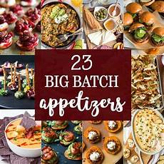 appetizers for a crowd 23 big batch appetizers the cookie rookie